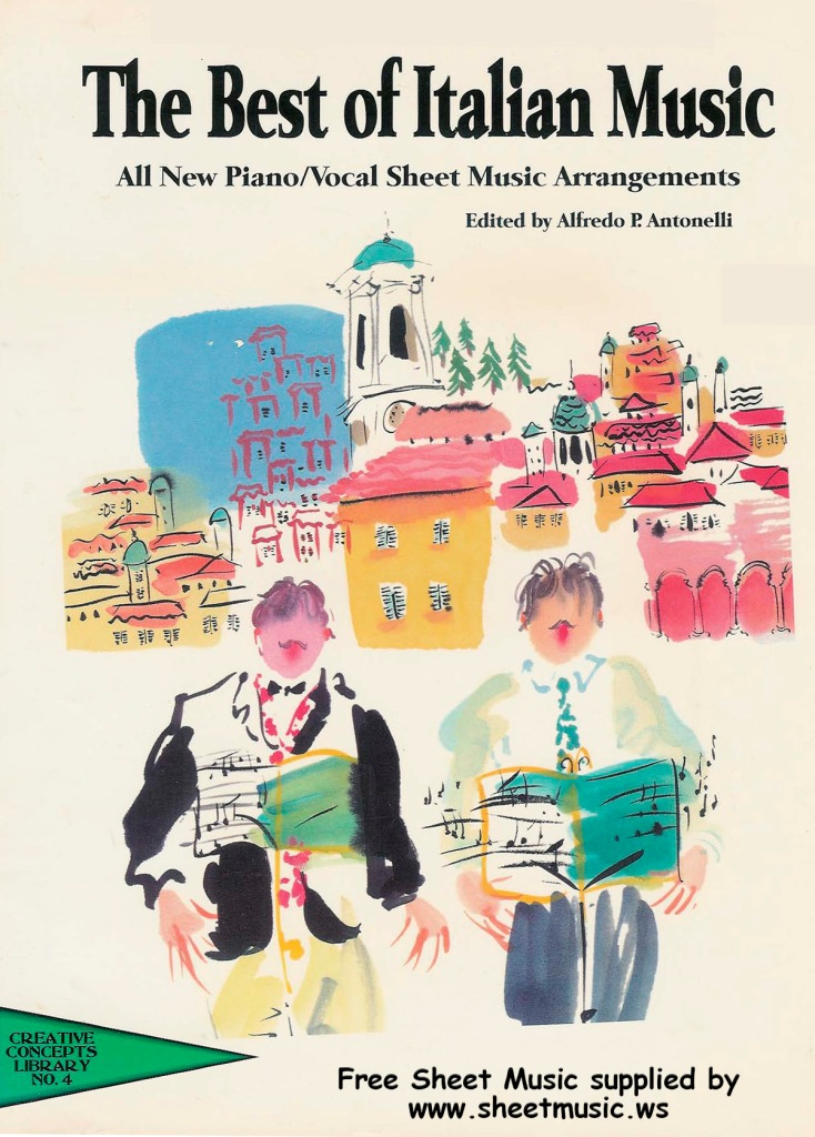 The Best of Italian Music. Sheet music arrangements for piano and vocal with guitar chords